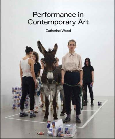 performance contemporary art hardcover abrams