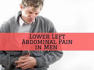 Lower Left Abdominal Pain In Men
