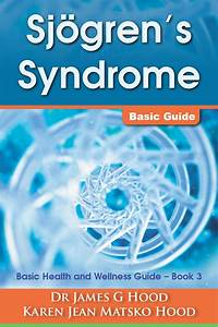 Sjogren U0026 39 S Syndrome