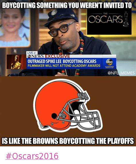 Browns Memes - boycotting something you weren t invited to is like the browns boycotting the playoffs