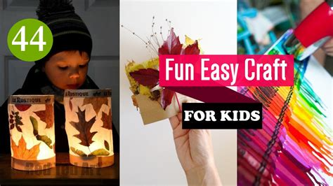 44 Fun Easy Crafts For Kids Youtube