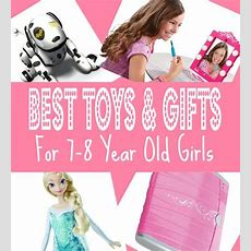 Best Gifts & Top Toys For 7 Year Old Girls In 2015  Christmas, Seventh Birthday And 78 Year