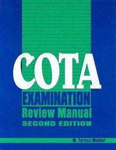 Cota Examination Review Manual  A Practical Guide To