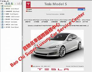 Tesla Model S Service Manual Wiring Diagram Parts Manual