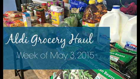 Aldi Grocery Haul (and What To Buy At Aldi!) Week Of 5/2