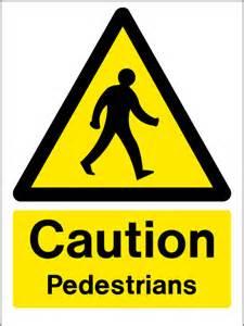 Caution Pedestrian Sign