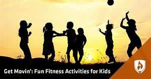 Get Movin U0026 39   15 Fun Fitness Activities For Kids