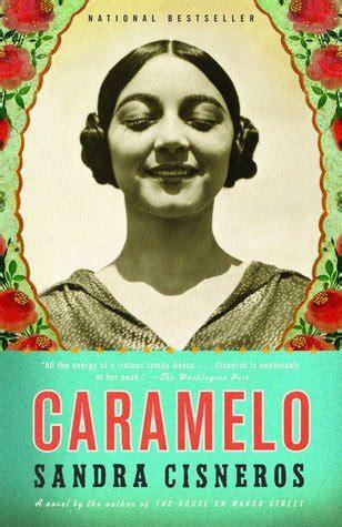 caramelo  sandra cisneros reviews discussion