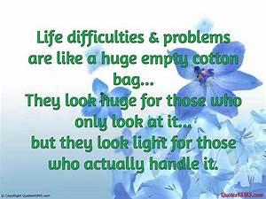 In Life : quotes about difficulties in life quotesgram ~ Nature-et-papiers.com Idées de Décoration