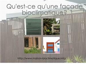 qu39est ce que la facade bioclimatique With qu est ce qu une maison bioclimatique