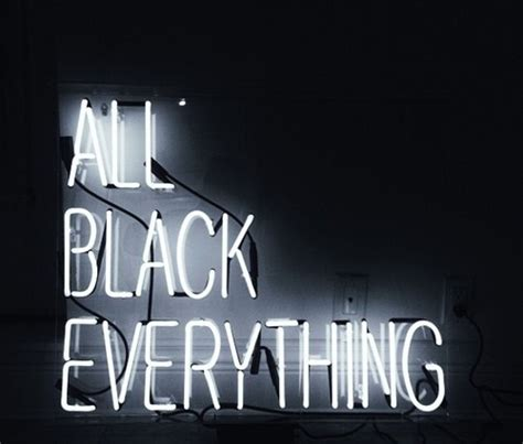 light up sign quotes all black everything quote in lights light up neon sign