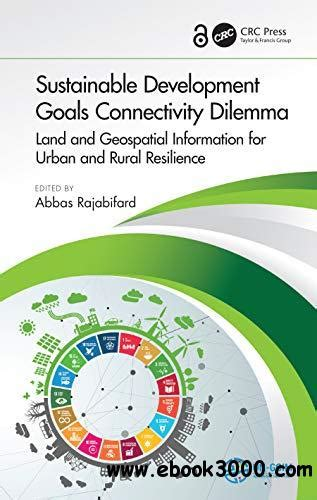 Pdf drive investigated dozens of problems and listed the biggest global issues facing the world today. Sustainable Development Goals Connectivity Dilemma - Free eBooks Download