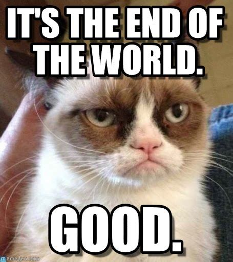 Meme End Of The World - end of the world it s the end of the world on memegen