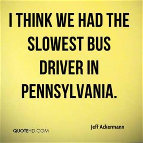 bus driver quotes image quotes  hippoquotescom