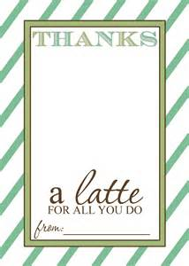 thanks a quot latte quot appreciation gift idea with free printable card templates