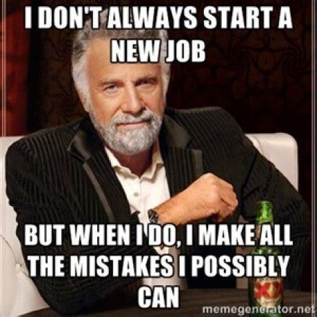 Job Memes - a new job