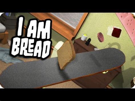 ¡pro Skater Pan!  I Am Bread Youtube