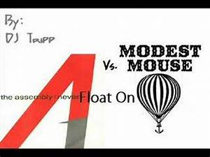 The Assembly vs. Modest Mouse- Never Float On - YouTube