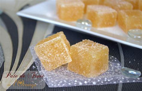recette pate de fruit orange p 226 te de fruit a l orange amour de cuisine