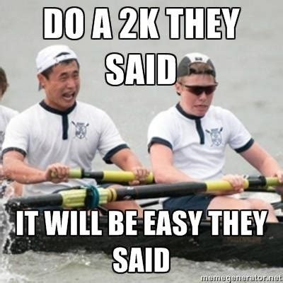 Funny Rowing Memes - oh rowing humour crew love pinterest
