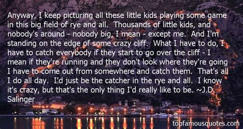 catcher   rye quotes   famous quotes