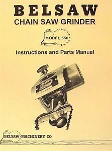 Belsaw 550 Saw Chain Grinder Operator  U0026 Parts Manual