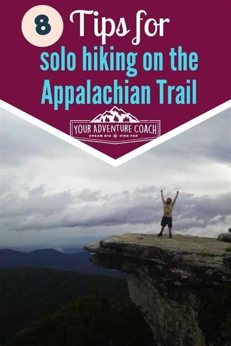 Hiking the Appalachian Trail Alone Your Adventure Coach