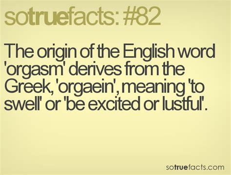 Origin Of The Word Meme - the origin of the english word orgasm derives from the greek orgaein meaning to swell or
