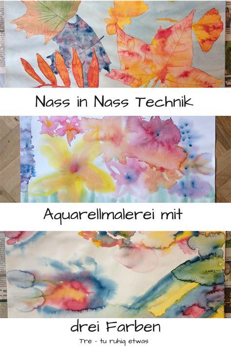 Nass In Nass Technik by Aquarellmalerei Nass In Nass Technik Mit Drei Farben