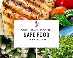 Safe Migraine Food And New Ideas