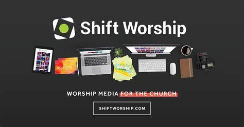 collections worship  church media shift worship