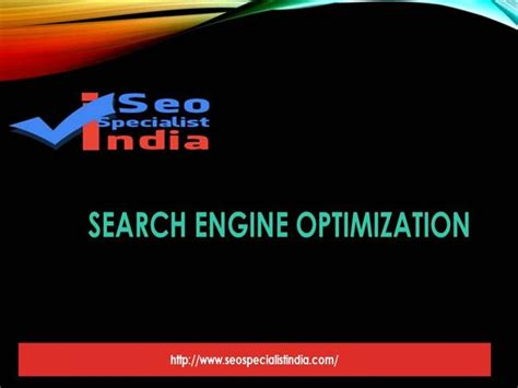 Search Engine Optimisation Specialist by Best Seo Specialist In India Search Engine Optimization