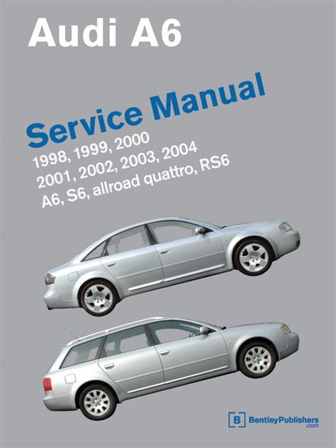 car maintenance manuals 1999 audi a6 electronic toll collection audi a6 c5 service manual 1998 2004 a6 allroad quattro s6 advanced automotion