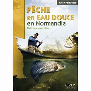 Livre Sur La P U00eache En Eau Douce En Normandie