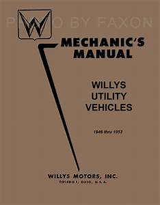 Jeep Cj2a Cj3a Shop Manual 1946 1947 1948 1949 1950 1951