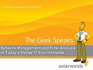 Network Management and Flow Analysis in Today's Dense IT ...