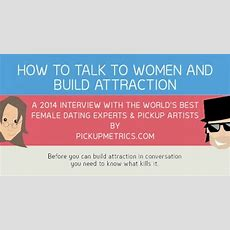 Datewise  How To Talk To Women And Build Attraction
