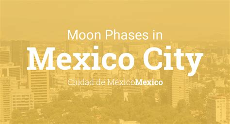 moon phases  lunar calendar  mexico city ciudad
