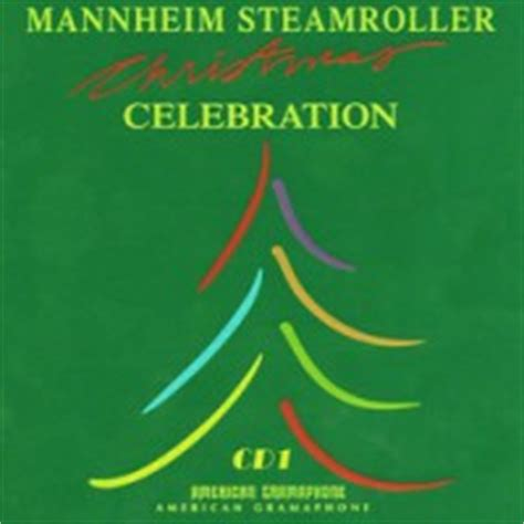 Mannheim Steamroller Deck The Halls Mp3 by Buy Mannheim Steamroller Celebration Cd1 Mp3