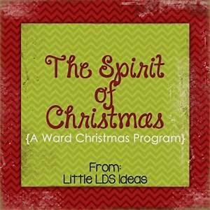 Little LDS Ideas The Spirit of Christmas A Christmas