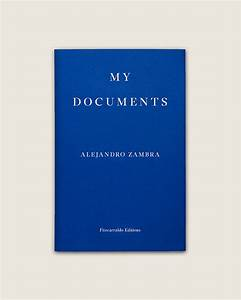 fitzcarraldo editions With my documents zambra