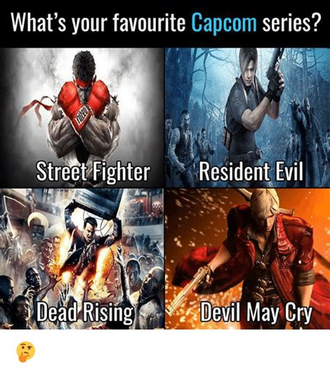 Street Fighter Memes - what s your favourite capcom series street fighter resident evil may cry dead evl meme on
