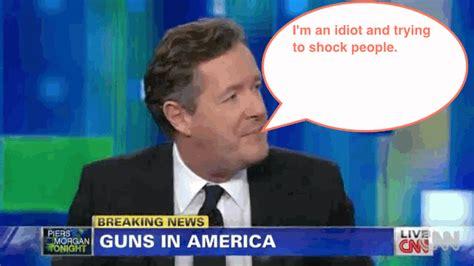 Piers Morgan Idiot