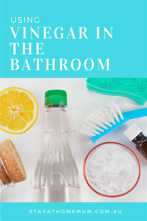 using vinegar in the bathroom stay at home