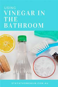 Using vinegar in the bathroom stay at home mum for How to clean bathroom with vinegar
