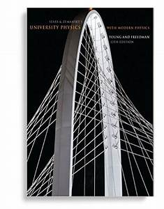 Solution Manual For University Physics With Modern Physics 13th Edition