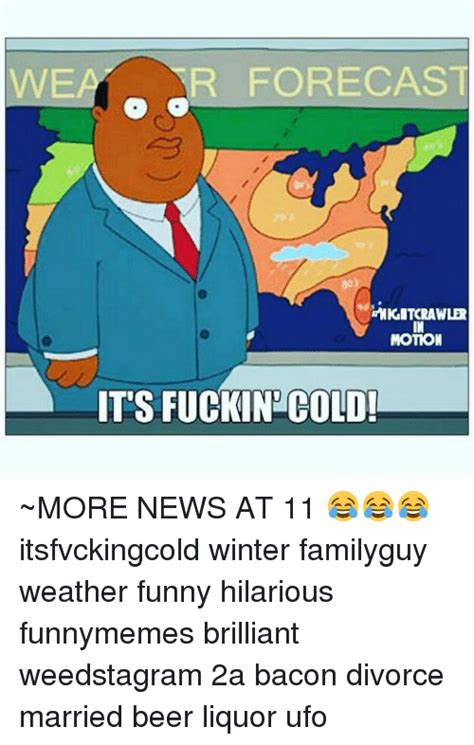 Funny Cold Weather Memes - 25 best memes about weather funny weather funny memes