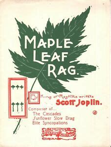 There are no comments for this sheet music. Maple Leaf Rag Reproduction of 1899 Original Scott Joplin Sheet Music   eBay