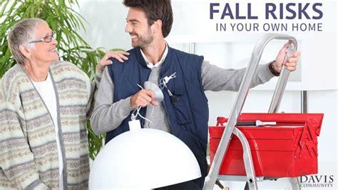 fall risks    home