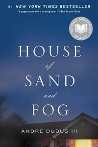 Andre Dubus III - Books: House of Sand and Fog